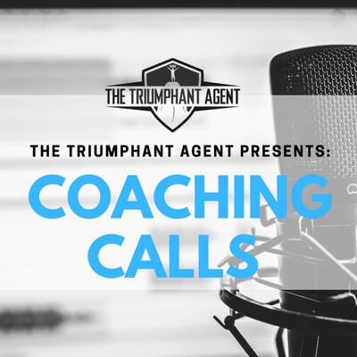 The Triumphant Agent Coaching Calls
