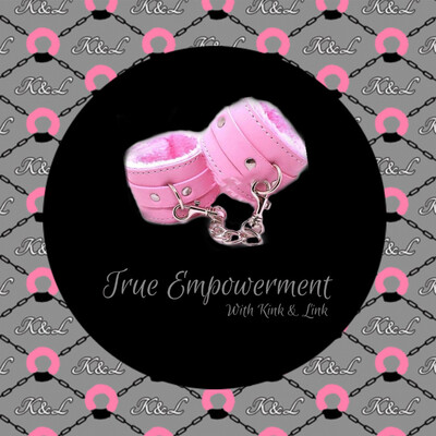 True Empowerment with Kink & Link