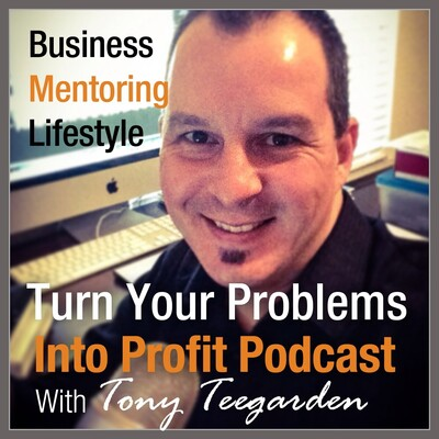 Turn Your Problems Into Profit