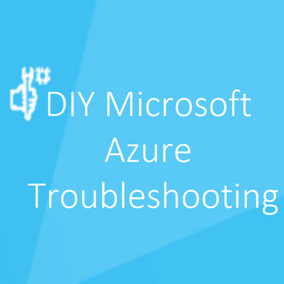 DIY Microsoft Azure Troubleshooting (HD) - Channel 9