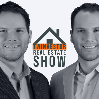 Twinvestor Real Estate Show with Justin & Jared