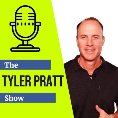 Tyler Pratt Show