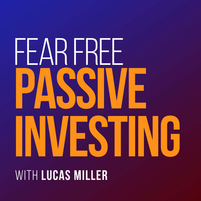 Fear Free Passive Investing