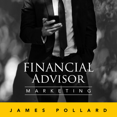 Financial Advisor Marketing Podcast