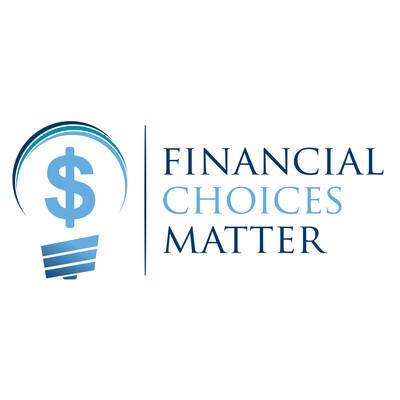 Financial Choices Matter