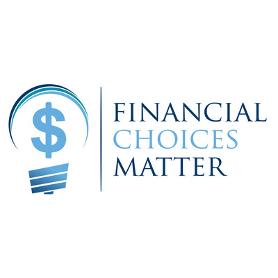 Financial Choices Matter