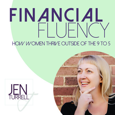 Financial Fluency: How Women Thrive Outside of the 9 to 5