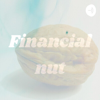 Financial nut, Making Yourself Nut Worthy