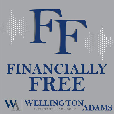 Financially Free with Wellington Adams