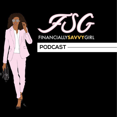 Financially Savvy Girl PODCAST