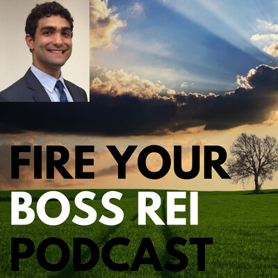 Fire Your Boss Real Estate Podcast