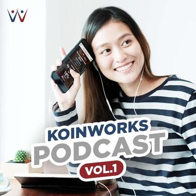 KoinWorks Podcasts