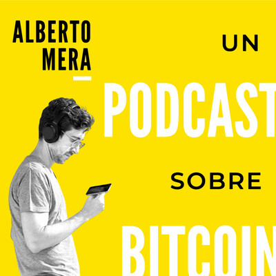 Un podcast sobre bitcoin