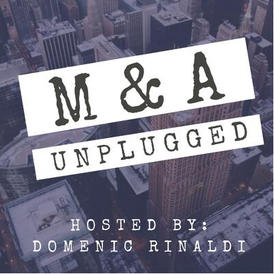 M&A Unplugged