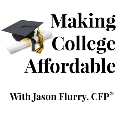 Making College Affordable Podcast