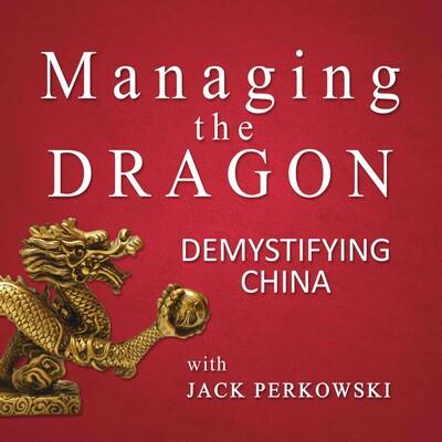 Managing The Dragon: Demystifying China