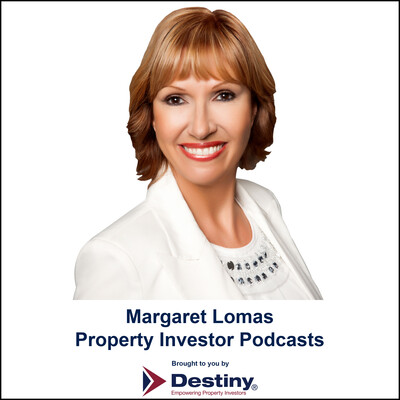 Margaret Lomas Property Investor Podcasts