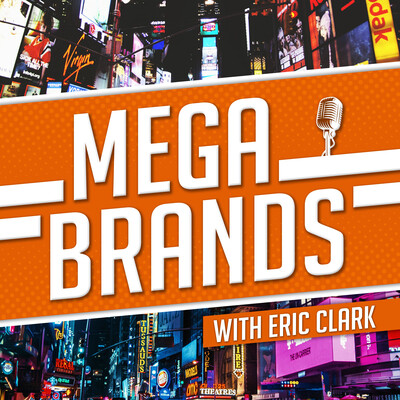 Mega-Brands: Investing in Mega Trends & the Mega Brands Best Positioned to Add Value to Your Wallet