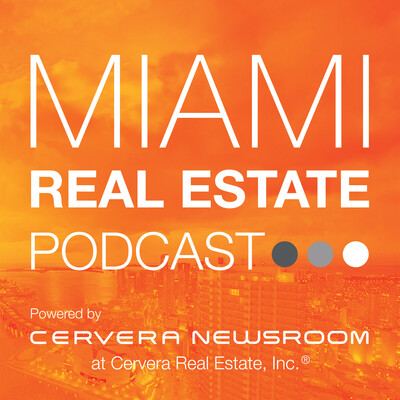 Miami Real Estate Podcast