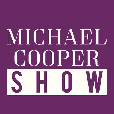 Michael Cooper Show