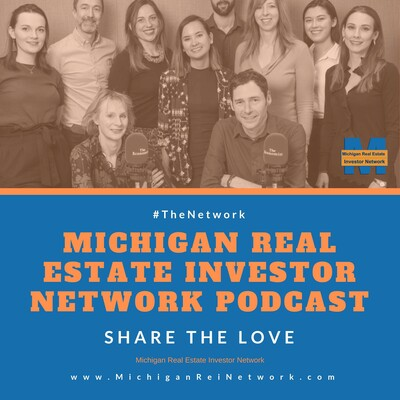 Michigan Real Estate Investor Network Show - #TheNetwork