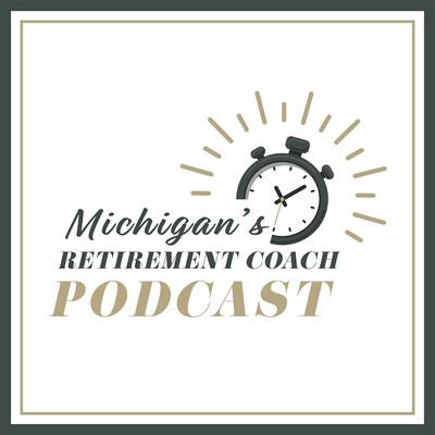 Michigan's Retirement Coach