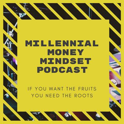 Millennial Money Mindset