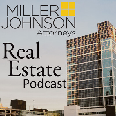 Miller Johnson Real Estate Podcast