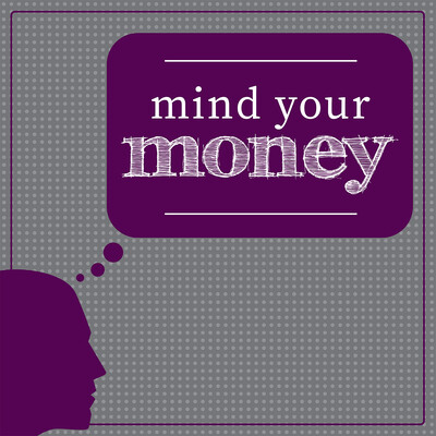 Mind Your Money