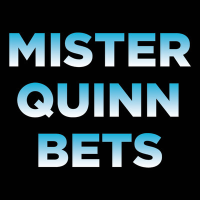 Mister Quinn Bets Podcast