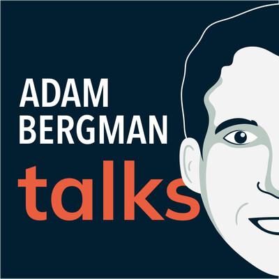 Adam Bergman Talks