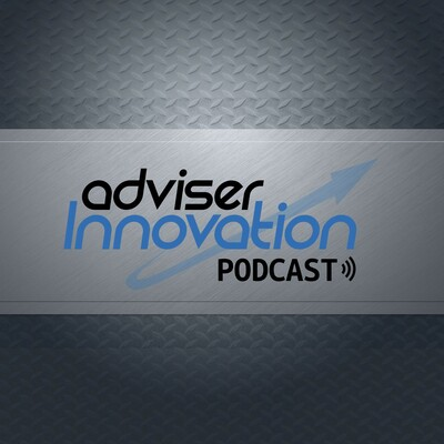 Adviser Innovation Podcast