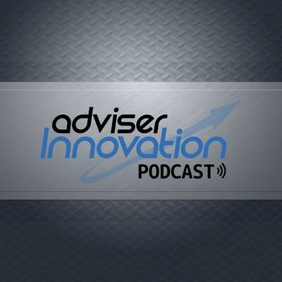 Adviser Innovation Podcast