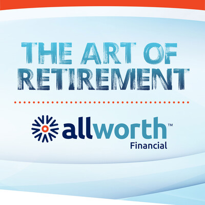 Allworth Financial's Art of Retirement