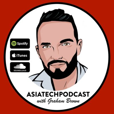 Asia Tech Podcast