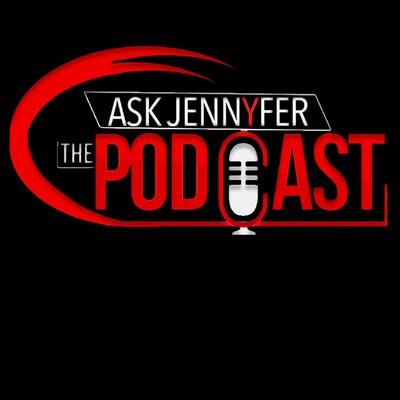 Ask Jennyfer Podcast