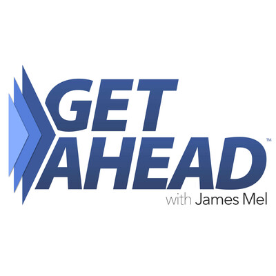 Get Ahead with James Mel