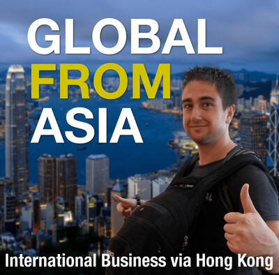 Global From Asia TV: Running an International Business via Hong Kong