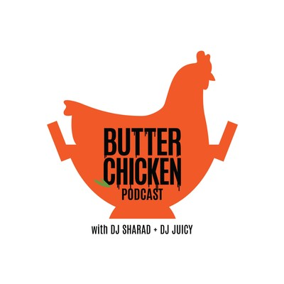 The Butter Chicken Podcast
