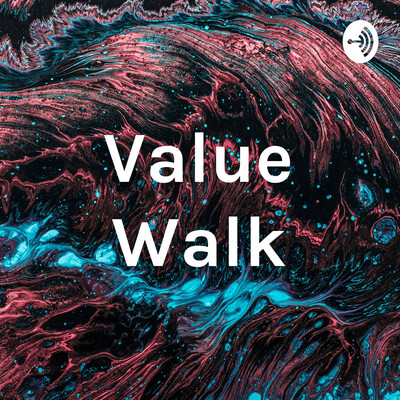 Value Walk