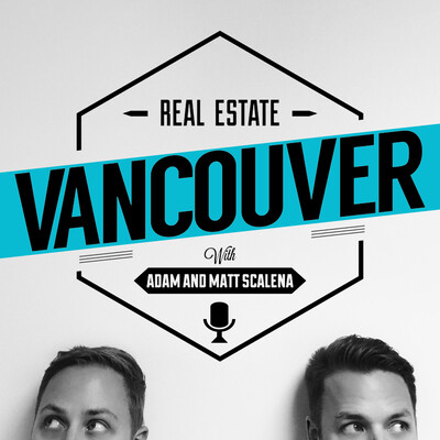 Vancouver Real Estate Podcast