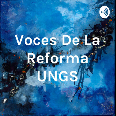 Voces De La Reforma UNGS