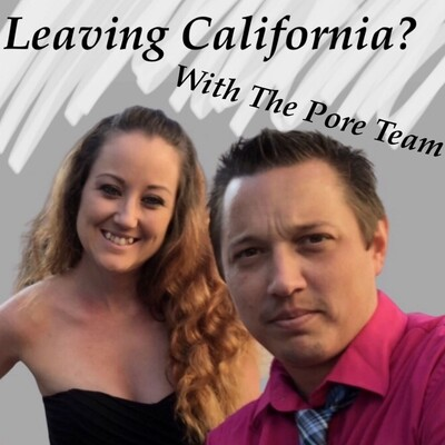 Leaving California? With The Pore Team