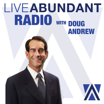 Live Abundant Radio with Doug Andrew