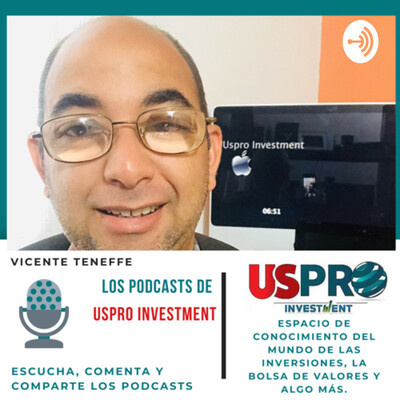 Los Podcasts de Uspro Investment