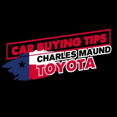 Car Buying Tips with Charles Maund's Toyota