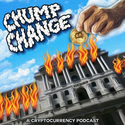 Chump Change   Cryptocurrency News