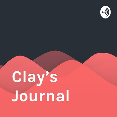 Clay's Journal