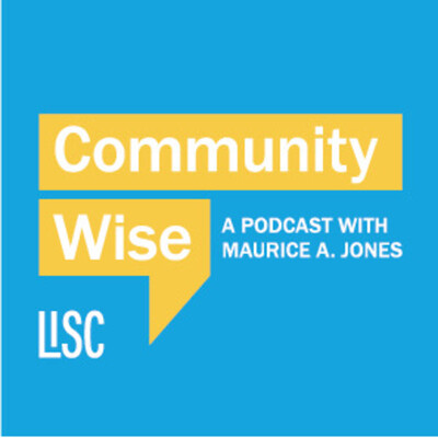 Community Wise: A Podcast with Maurice A. Jones