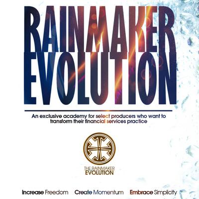 Rainmaker Evolution